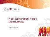 Next Generation Policy Enforcement