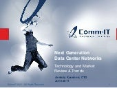 Next generation DataCenter Networks