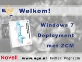 Windows 7 Deployment met ZCM (NGN)