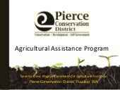 Pierce CD - Agricultural Assistance...