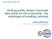 Hosting Public Domain Chemicals Data Online for the Community – the Challenges of Handling Materials