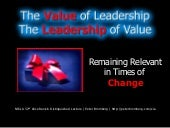 The Value of Leadership, the Leader...