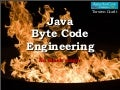 No dark magic - Byte code engineering in the real world