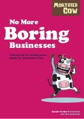 No More Boring Businesses - by Mort...