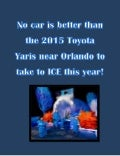 No car is better than the 2015 Toyota Yaris near orlando to take to ice this year