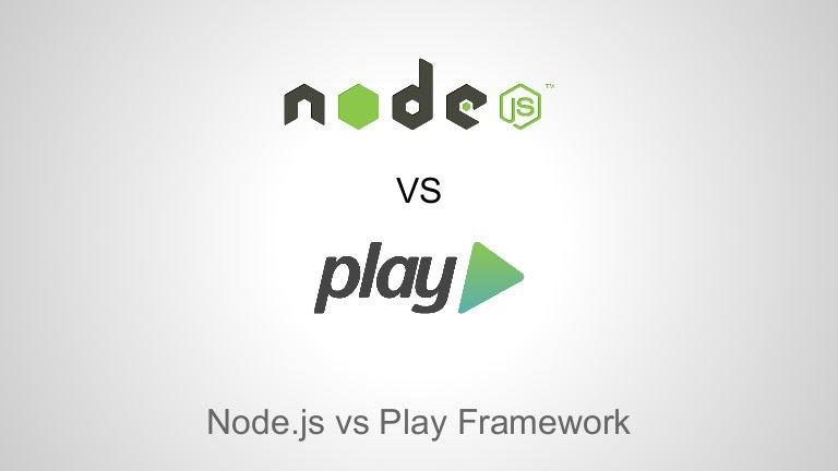 Node.js vs. Play 프레임워크 비교 (슬라이드)