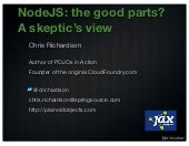 NodeJS: the good parts? A skeptic's view (jax jax2013)