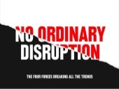 No Ordinary Disruption: The 4 Forces Breaking All Trends