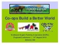 Co-ops Build a Better World, NOFA Summer Conference 2012