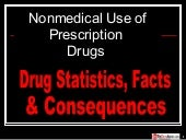 Prescription Drug Misuse- Medical A...