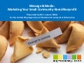 Message & Media: Marketing for Small Community Based Nonprofits