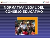Normativa legal del consejo educati...