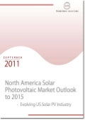 North America Solar Photovoltaic Market Outlook to 2015 - Evolving US Solar PV Industry