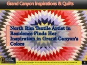 North Rim Textile Artist in Residence Finds Her Inspiration in Grand Canyon's Colors