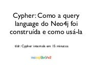 Cypher inside out: Como a linguagem...