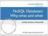 NoSQL Databases: Why, what and when