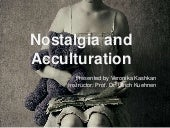 Nostalgia and acculturation