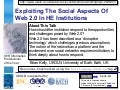 Exploiting The Social Aspects Of Web 2.0 In HE Institutions