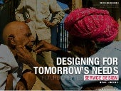 Designing for tomorrows needs