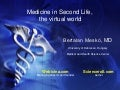 Medicine in Second Life, the virtual world