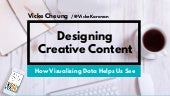 Designing Creative Content: How Visualising Data Helps Us See