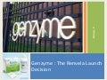 Genzyme : The Renvela Launch Decision