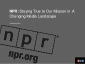 NPR:  Staying True to Our Mission in a Changing Media Landscape