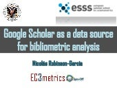 Google Scholar as a data source for bibliometric analysis