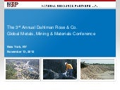 The 3rd Annual Dahlman Rose & Co. Global Metals, Mining & Materials Conference