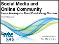 Social Media and Online Community: Learn the Keys to Event Fundraising Success