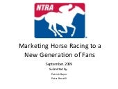 NTRA Marketing Horse Racing To A Ne...