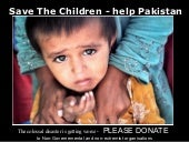 SAVE THE CHILDREN - HELP PAKISTAN (...