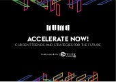 Accelerate Now! Current trends and strategies for the future