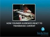 HOW YOUNGER AUDIENCES REACT TO TRAN...