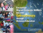 Encourage Migrant Domestic Workers become Entrepreneurs through Distance Education