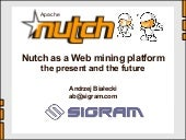 Nutch as a Web data mining platform