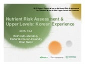 Nutrient Risk Assessment and Upper Intake Levels - Korea_2015