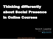 Thinking Differently About Social Presence in Online Courses -- Northwest eLearn 2014