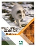 Wildlife in a Warming World: Confronting the Climate Crisis