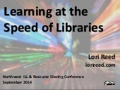 Learning at the Speed of Libraries