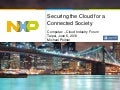 Securing the Cloud for a Connected Society
