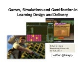 Games, Simulations and Gamification...