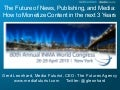 The Future of News, Publishing, and Media (INMA 2010 Presentation)