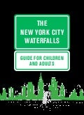 The New York City Waterfalls: Guide for Children and Adults