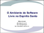 O Ambiente de Software Livre no Esp...