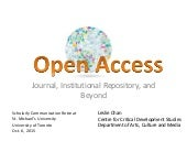 Open Access, Journal, Institutional Repository and Beyond