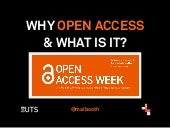 Why Open Access and What Is It?