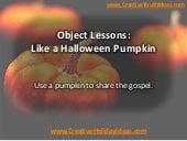 Object Lessons: Like a Halloween Pu...