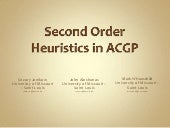 Second Order Heuristics in ACGP