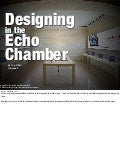 Designing in the Echo Chamber